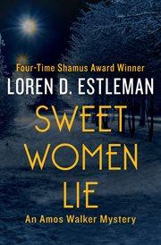Sweet Women Lie