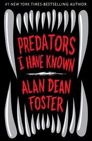 Predators I have known cover image