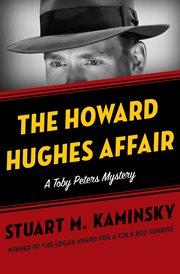 The Howard Hughes Affair