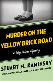 Murder on the Yellow Brick Road