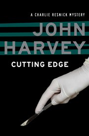 Cutting edge a Charlie Resnick mystery cover image