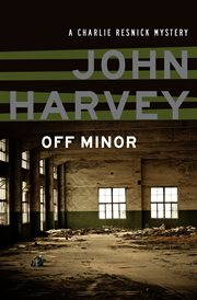 Off minor a Charlie Resnik mystery cover image
