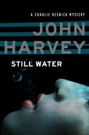 Still water a Charlie Resnick mystery cover image