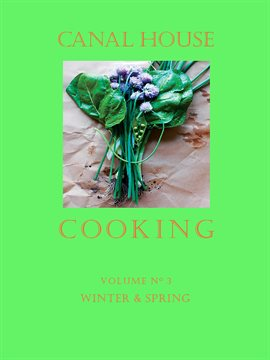 Cover image for Canal House Cooking, Volume N° 3