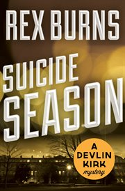Suicide season a Devlin Kirk mystery cover image