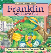 Franklin says I love you cover image