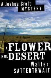 A Flower In The Desert