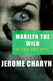 Marilyn the wild cover image