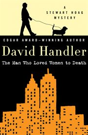 The man who loved women to death : a Stewart Hoag mystery cover image