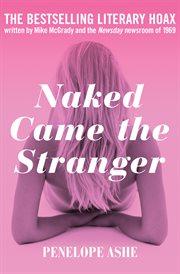 Naked came the stranger cover image