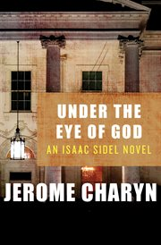 Under the eye of God an Isaac Sidel novel cover image