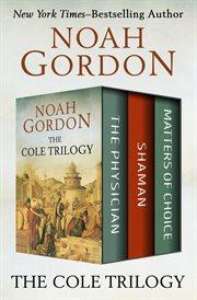 Cole Trilogy