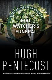 Girl watcher's funeral a Pierre Chambrun mystery novel cover image