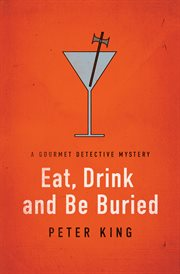 Eat, drink and be buried cover image