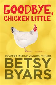 Goodbye, Chicken Little cover image