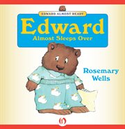 Edward almost sleeps over cover image