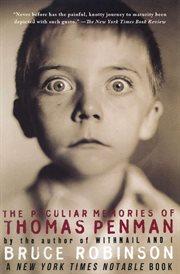 The peculiar memories of Thomas Penman cover image