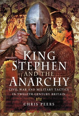 Cover image for King Stephen and The Anarchy