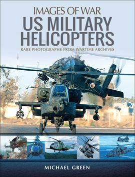 Cover image for United States Military Helicopters