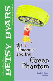 The Blossoms and the Green Phantom cover image
