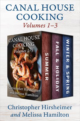 Cover image for A Canal House Cooking Volumes 1–3