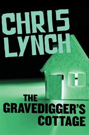 The gravedigger's cottage cover image