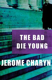 The bad die young cover image