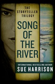 Song of the river the storyteller trilogy cover image