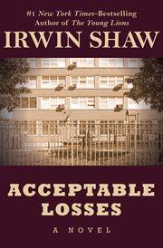 Acceptable losses : a novel cover image