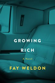 Growing rich a novel cover image