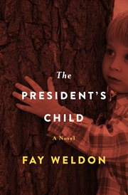The president's child a novel cover image