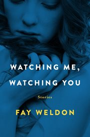 Watching me, watching you stories cover image