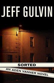 Sorted an Aden Vanner novel cover image