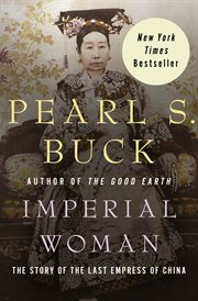Imperial woman the story of the last empress of China cover image