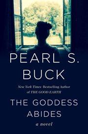 Goddess abides a novel cover image