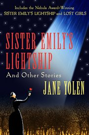 Sister Emily's lightship and other stories cover image