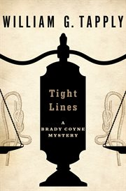 Tight lines a Brady Coyne mystery cover image