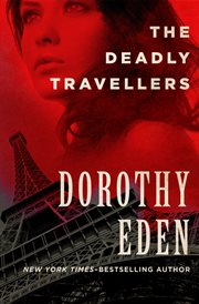 The deadly travellers cover image