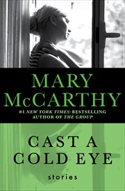 Cast a cold eye: stories cover image
