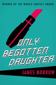 Only begotten daughter cover image