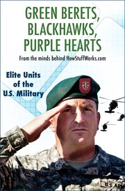 Green Berets, Blackhawks, Purple Hearts