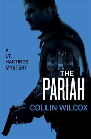 The pariah: a Lt. Hastings mystery cover image