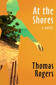 At the Shores: a Novel cover image