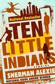 Ten little indians: stories cover image