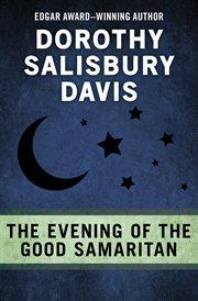 The Evening of the Good Samaritan