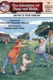 Benny's New Friend