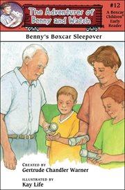 Benny's Boxcar Sleepover