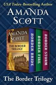 The Border Trilogy: Border Bride, Border Fire, and Border Storm cover image