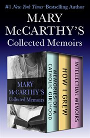 Mary McCarthy's collected memoirs cover image