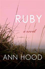 Ruby: a Novel cover image